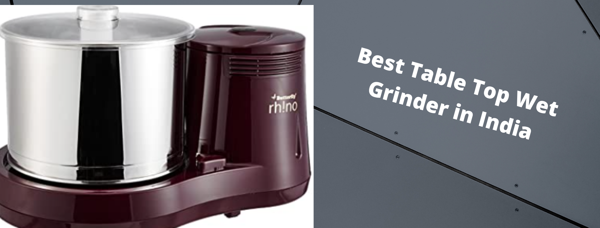 Best Table Top Wet Grinder in India